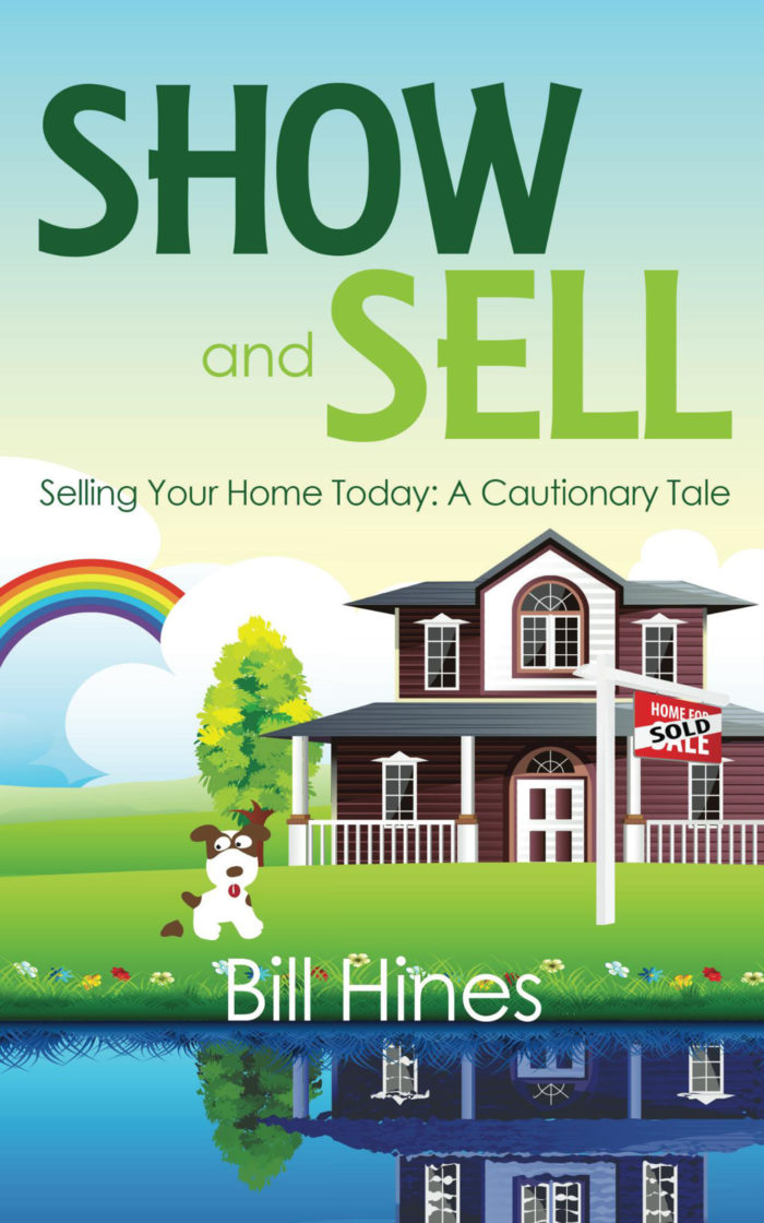Show and Sell: Selling Your Home Today is the funny guide to FSBO for sale by owner home selling.